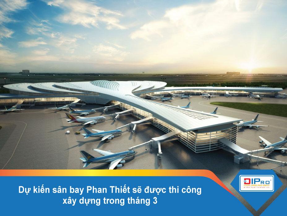 sân bay phan thiết dự kiến thi công