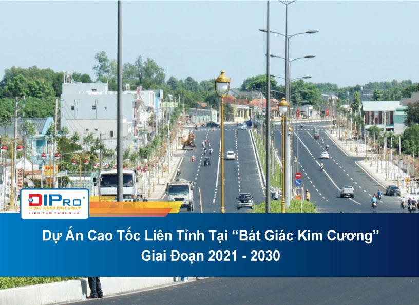 du-an-cao-toc-lien-thanh-tai-bat-giac-kim-cuong-gia-doan-2021-2030