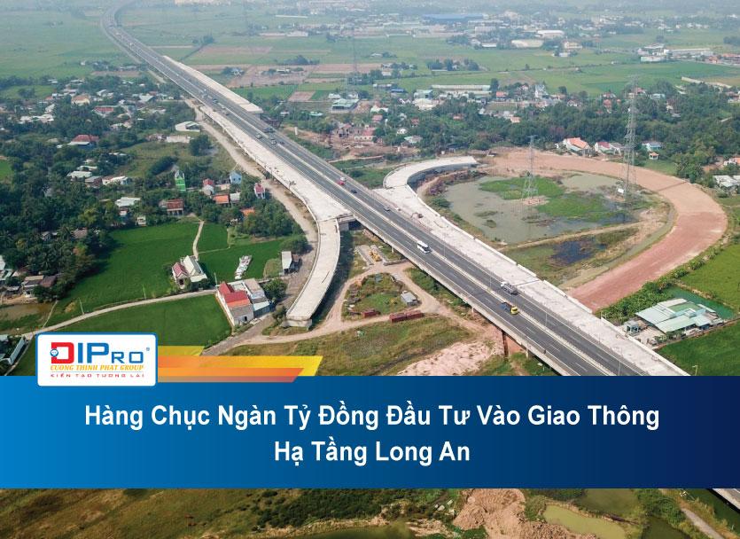 Hang-Chuc-Ngan-Ty-Dong-Dau-Tu-Vao-Giao-Thong-Ha-Tang-Long-An.