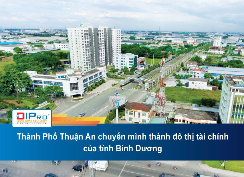 Thanh-Pho-Thuan-An-Chuyen-Minh-Thanh-Do-Thi-Tai-Chinh-Cua-Tinh-Binh-Duong