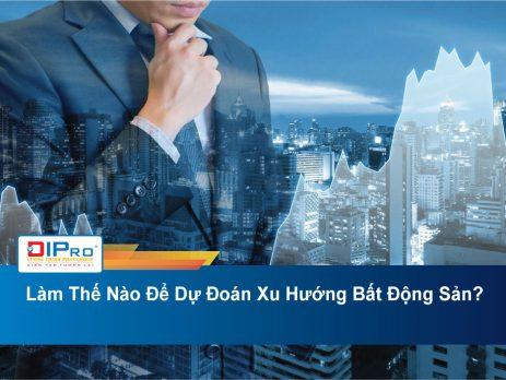 Lam-The-Nao-De-Du-Doan-Xu-Huong-Bat-Dong-San