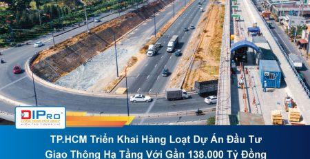 TP.HCM-Trien-Khai-Hang-Loat-Du-An-Dau-Tu-Giao-Thong-Ha-Tang-Voi-Gan-138.000-Ty-Dong