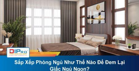 Sap-Xep-Phong-Ngu-Nhu-The-Nao-De-Dem-Lai-Giac-Ngu-Ngon.