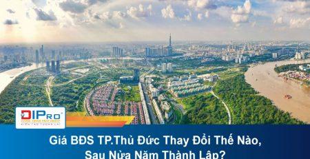 Gia-BDS-TP-Thu-Duc-Thay-Doi-The-Nao-Sau-Nua-Nam-Thanh-Lap