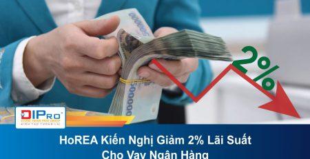 HoREA-Kien-Nghi-Giam-2-Lai-Suat-Cho-Vay-Ngan-Hang