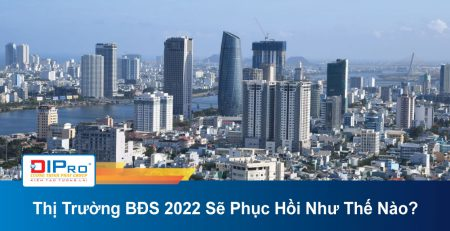 Thi-Truong-BDS-2022-Se-Phuc-Hoi-Nhu-The-Nao