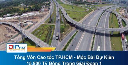 Tong-Von-Cao-toc-TP.HCM-Moc-Bai-Du-Kien-15.900-Ty-Dong-Trong-Giai-Doan-1