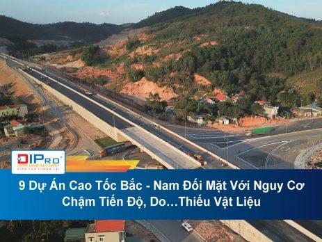 9-Du-An-Cao-Toc-Bac-Nam-Doi-Mat-Voi-Nguy-Co-Cham-Tien-Do-Do…Thieu-Vat-Lieu.