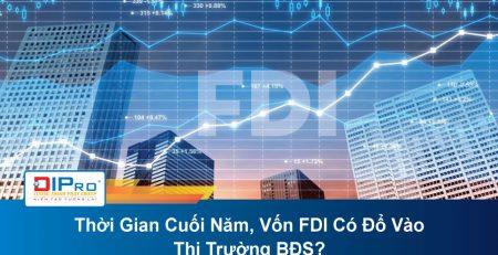 Thoi-Gian-Cuoi-Nam-Von-FDI-Co-Do-Vao-Thi-Truong-BDS