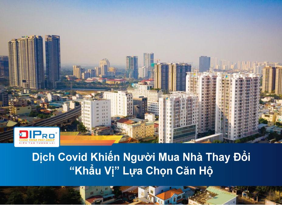 """Dịch Covid Khiến Người Mua Nhà Thay Đổi """"Khẩu Vị"""" Lựa Chọn Căn Hộ"""